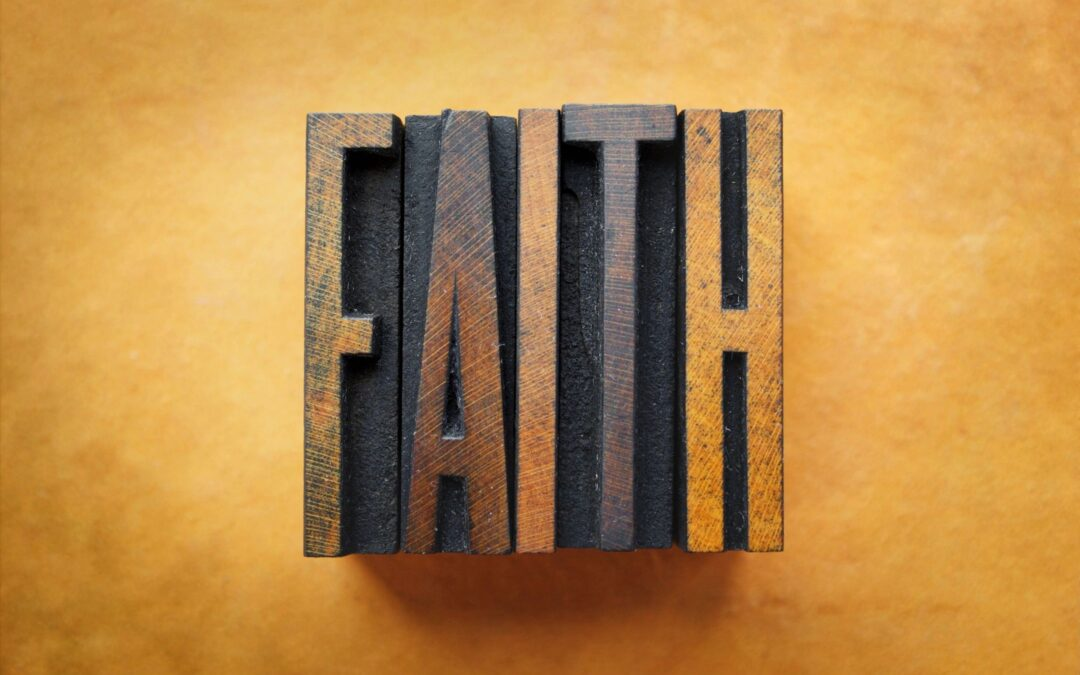 Fear and Faith (Abandonment Part 3)